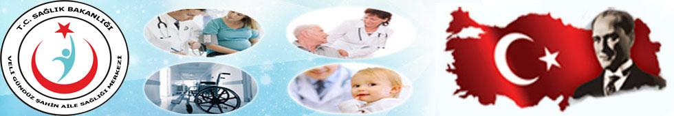 Veli Gündüz Şahin Aile Sağlık Merkezi